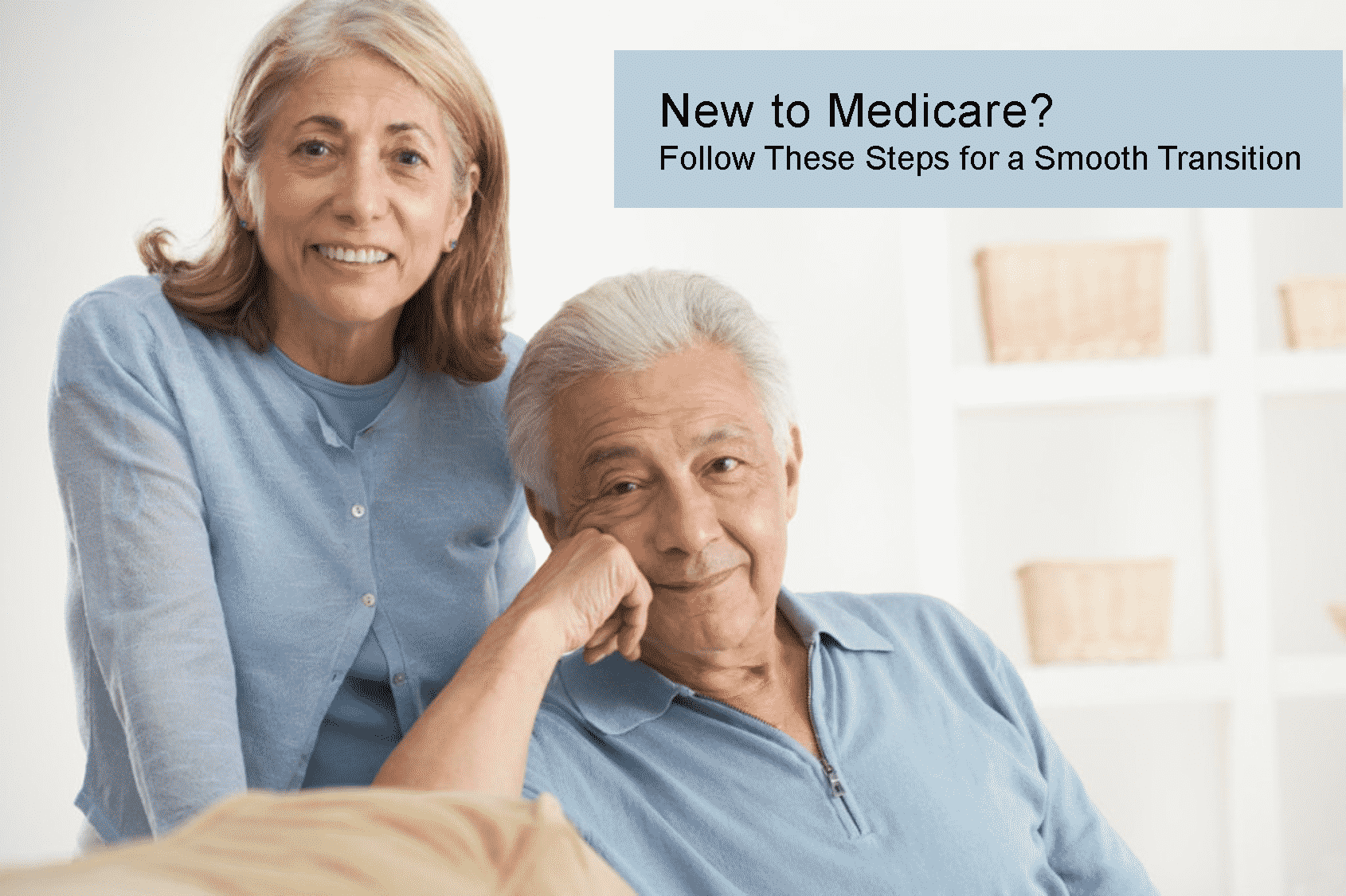New To Medicare? Follow These Steps For A Smooth Transition